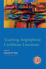 Teaching Anglophone Caribbean Literature
