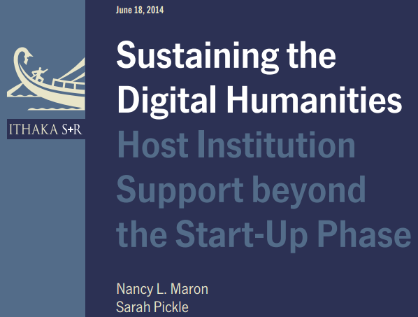 Ithaka S+R: Sustaining the Digital Humanities
