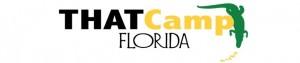 THATCamp-Florida in Orlando, Florida