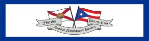 Florida and Puerto Rico Digital Newspaper Project